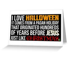 I love Halloween  Greeting Card