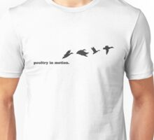 278 Poultry in Motion Unisex T-Shirt
