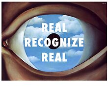 Real Recognize Real by CliqueOne