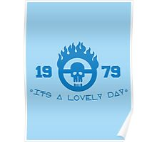 Its a Lovely Day Poster