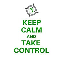 Keep Calm Take Control - Survival Gear Authority Photographic Print
