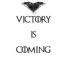 Game of Thrones - Victory is coming Photographic Print
