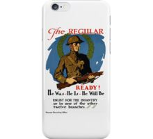 Enlist For The Infantry -- WWI iPhone Case/Skin