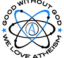 Good Without God  by WFLAtheism