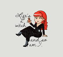 Life's a witch Unisex T-Shirt