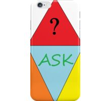 ask questions iPhone Case/Skin