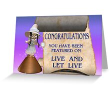 Live and Let Live banner challenge Greeting Card