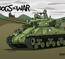 Dogs of War: Sherman Tank by Siegeworks .