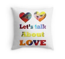 Let's talk about love-Clothing +  Product Design  Throw Pillow