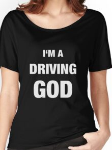 Driving God Track Day Tshirt Women's Relaxed Fit T-Shirt