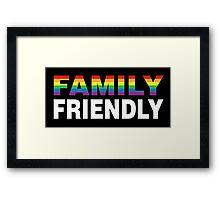 Family Friendly Framed Print