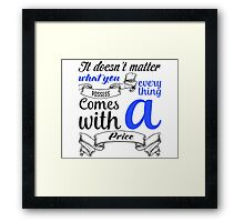Quote Inspired - Personal Tattoo Framed Print