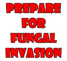 Prepare for fungal invasion by genericshitake