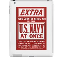 Your Country Needs You In The US Navy iPad Case/Skin