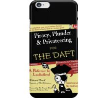 Piracy for the Daft iPhone Case/Skin