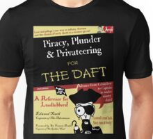 Piracy for the Daft Unisex T-Shirt