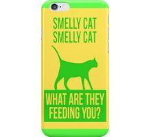 Friends Smelly Cat Iphone Case  iPhone Case/Skin