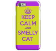 Keep Calm and Smelly Cat Friends Iphone Case iPhone Case/Skin