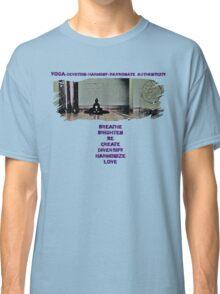 Yoga is Classic T-Shirt