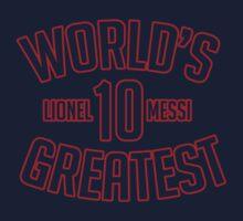 Lionel Messi - Worlds Greatest T-Shirt