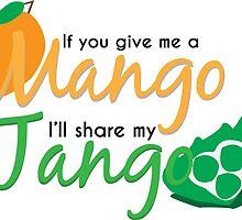 Mangos for Tangos by CastleDownpour
