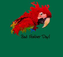 Bad Feather Day! Womens Fitted T-Shirt