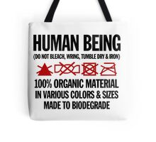 the care & washing of humans Tote Bag