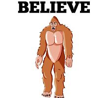 Believe Bigfoot by GiftIdea