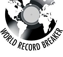 World Record Breaker by graphic-city