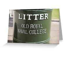 Litter bin in the old Royal Naval college in Greenwich Greeting Card