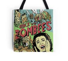 Attack of the Zombees Tote Bag