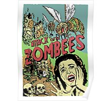 Attack of the Zombees Poster