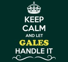 Keep Calm and Let GALES Handle it by gradyhardy