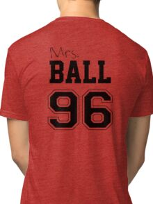 Mrs. Ball 96 Tri-blend T-Shirt