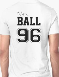 Mrs. Ball 96 T-Shirt