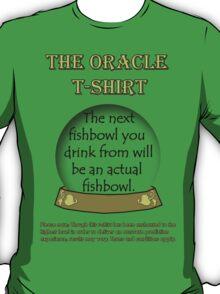 Fishbowl; The Oracle T-shirt T-Shirt