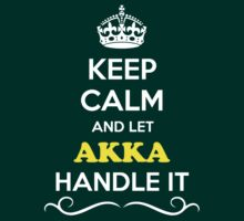 Keep Calm and Let AKKA Handle it by robinson30