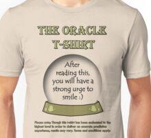 Smile; The Oracle T-shirt Unisex T-Shirt