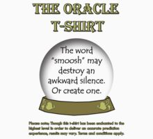 Smoosh; The Oracle T-shirt by EcoSteph