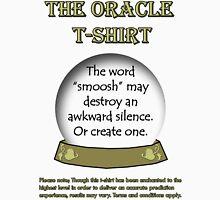 Smoosh; The Oracle T-shirt Unisex T-Shirt