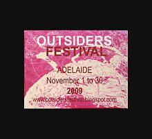 Outsiders Festival - Adelaide 2009  Unisex T-Shirt