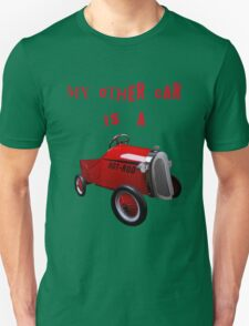 mY oTHER cAR iS a..... Unisex T-Shirt