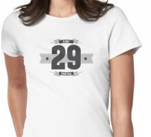 B-day 29 Womens Fitted T-Shirt