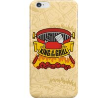 King of the Grill iPhone Case/Skin