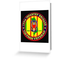 199th Infantry - Vietnam Veteran Greeting Card