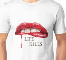 Love Hurts, Life Kills Unisex T-Shirt