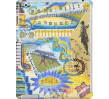 Possibilities abound, glut yourself  iPad Case/Skin