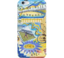 Possibilities abound, glut yourself  iPhone Case/Skin