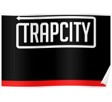 Trap City Poster