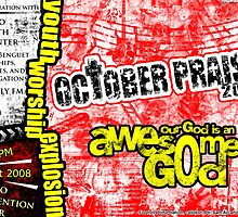 October Praise 2008 Official Poster by archer711